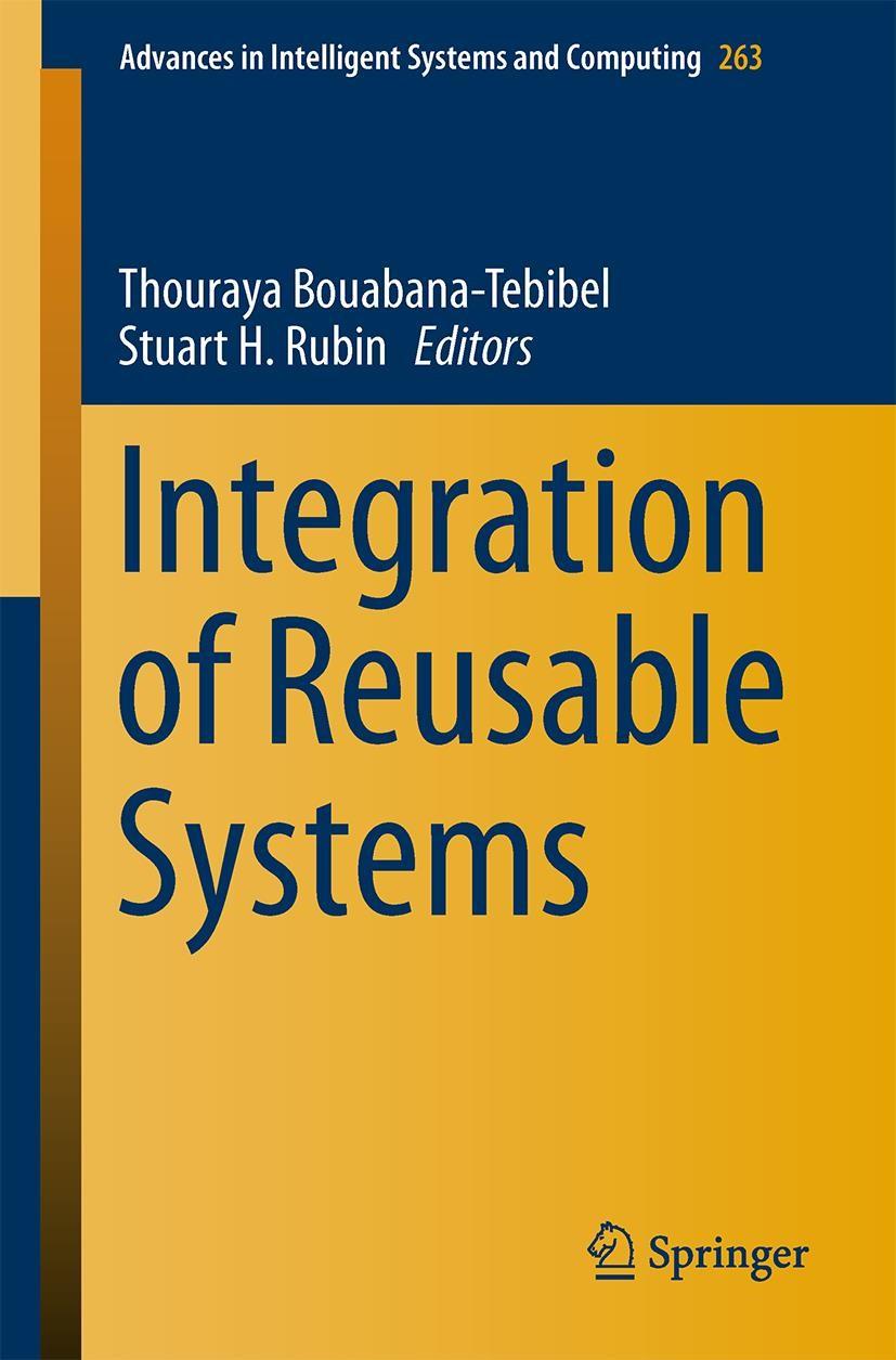 Integration of Reusable Systems | Bouabana-Tebibel / Rubin, 2014 | Buch (Cover)