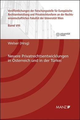 Abbildung von Welser   Neuere Privatrechtsentwicklungen in Österreich und in der Türkei   1. Auflage   2013   8   beck-shop.de