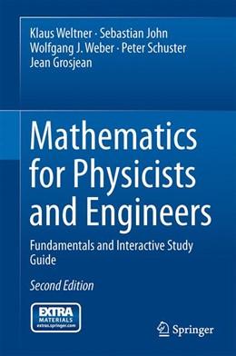 Abbildung von Weltner / John | Mathematics for Physicists and Engineers | 2. Auflage | 2014 | beck-shop.de