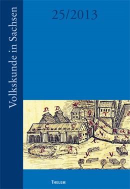 Abbildung von Volkskunde in Sachsen   1. Auflage   2013   25   beck-shop.de
