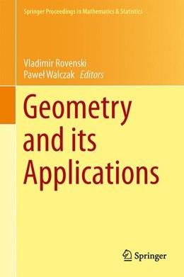 Abbildung von Rovenski / Walczak | Geometry and its Applications | 1. Auflage | 2014 | 72 | beck-shop.de