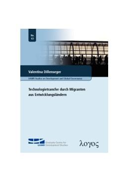 Abbildung von Dillenseger | Technologietransfer durch Migranten aus Entwicklungsländern | 1. Auflage | 2013 | 63 | beck-shop.de