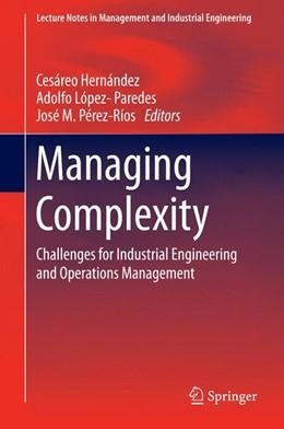 Abbildung von Hernández / López-Paredes / Pérez-Ríos   Managing Complexity   2014   Challenges for Industrial Engi...