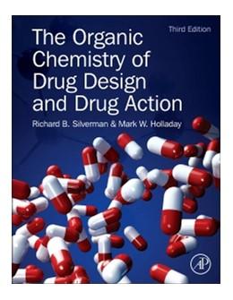 Abbildung von Silverman / Holladay | The Organic Chemistry of Drug Design and Drug Action | 3. Auflage | 2014 | beck-shop.de