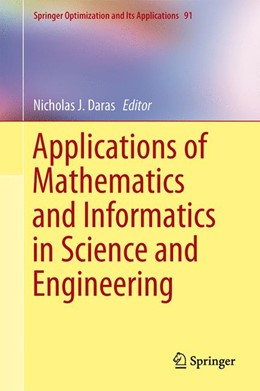 Abbildung von Daras | Applications of Mathematics and Informatics in Science and Engineering | 1. Auflage | 2014 | 91 | beck-shop.de
