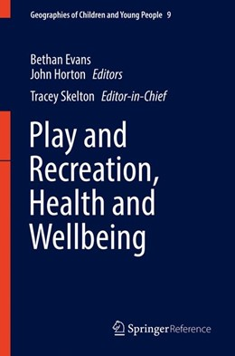 Abbildung von Skelton / Horton | Play and Recreation, Health and Wellbeing | 1. Auflage | 2016 | 9 | beck-shop.de