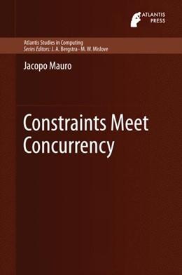 Abbildung von Mauro | Constraints Meet Concurrency | 1. Auflage | 2014 | 5 | beck-shop.de