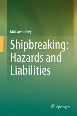 Abbildung von Galley | Shipbreaking: Hazards and Liabilities | 1. Auflage 2014 | 2014