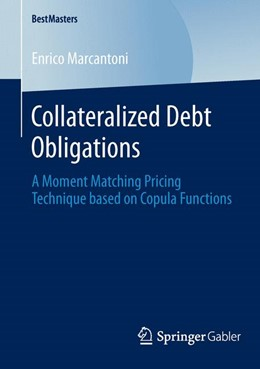 Abbildung von Marcantoni | Collateralized Debt Obligations | 1. Auflage 2014 | 2014 | A Moment Matching Pricing Tech...