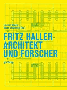 Abbildung von Stalder / Vrachliotis | Fritz Haller | 1. Auflage | 2016 | beck-shop.de