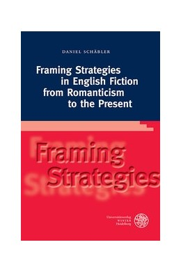 Abbildung von Schäbler   Framing Strategies in English Fiction from Romanticism to the Present   2014   440