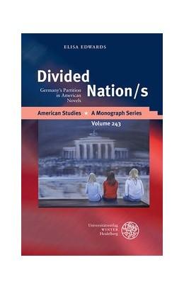 Abbildung von Edwards | Divided Nation/s | 1. Auflage | 2014 | 243 | beck-shop.de