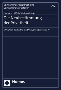 Abbildung von Hill / Schliesky (Hrsg.) | Die Neubestimmung der Privatheit | 1. Auflage | 2014 | 26 | beck-shop.de