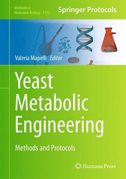 Abbildung von Mapelli | Yeast Metabolic Engineering | 2014 | Methods and Protocols | 1152