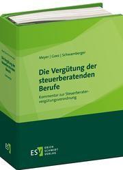 Die Vergütung der steuerberatenden Berufe • mit Aktualisierungsservice | Meyer / Goez / Schwamberger | Loseblattwerk mit Aktualisierung 1/17, 2014 (Cover)