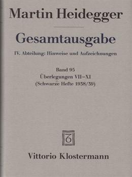Abbildung von Heidegger / Trawny | Überlegungen VII - XI | 1. Auflage | 2014 | beck-shop.de