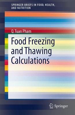 Abbildung von Pham | Food Freezing and Thawing Calculations | 1. Auflage | 2014 | beck-shop.de