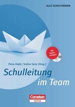 Abbildung von Hiebl / Seitz | Schulleitung im Team | 1. Auflage | 2014 | beck-shop.de