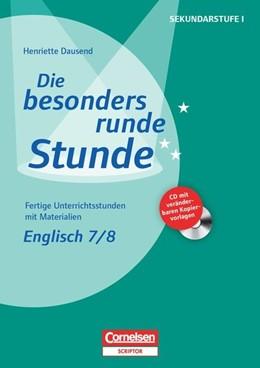 Abbildung von Dausend   Die besonders runde Stunde Sekundarstufe I: Englisch: Klasse 7/8   1. Auflage   2014   beck-shop.de