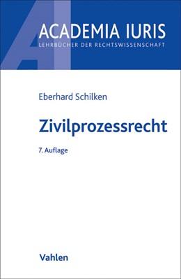 Abbildung von Schilken | Zivilprozessrecht | 7., neu bearbeitete Auflage | 2014