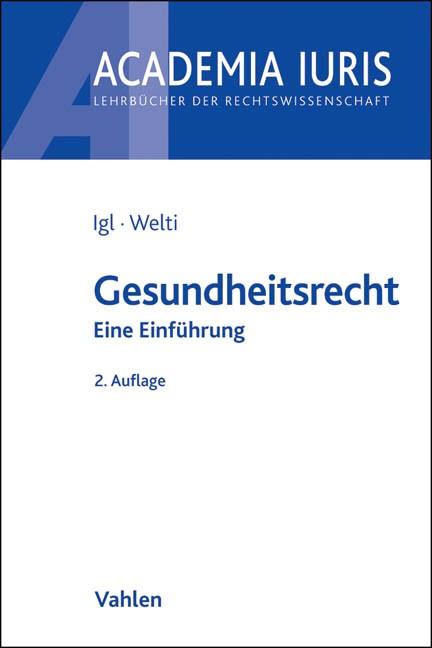 Gesundheitsrecht | Igl / Welti | Buch (Cover)