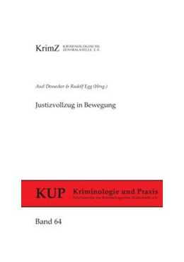 Abbildung von Dessecker / Egg | Justizvollzug in Bewegung | 1. Auflage | 2013 | 64 | beck-shop.de