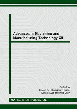 Abbildung von Xu / Huang / Zuo / Chen | Advances in Machining and Manufacturing Technology XII | 2014 | Selected, peer reviewed papers... | Volumes 589-590