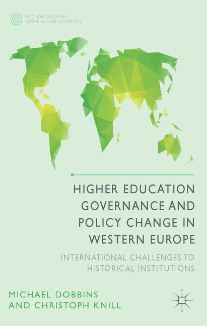 Higher Education Governance and Policy Change in Western Europe | Dobbins / Knill | 2014, 2014 | Buch (Cover)