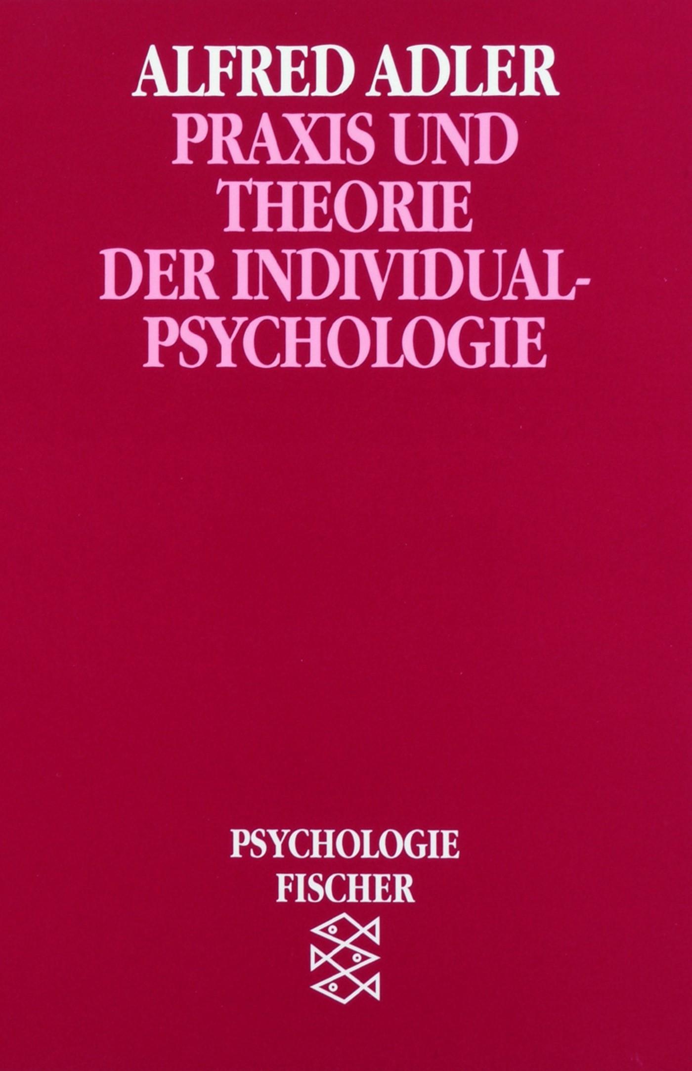 Praxis und Theorie der Individualpsychologie   Adler, 1974   Buch (Cover)