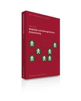 Abbildung von Schlag / Otto-Eugen-Butz-Stiftung / Beckmann | Mobilität und demografische Entwicklung | 2013 | 7