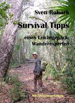 Abbildung von Rohark | Survivaltips eines Leichtgepäck-Wanderexperten | 2. Auflage | 2013 | beck-shop.de