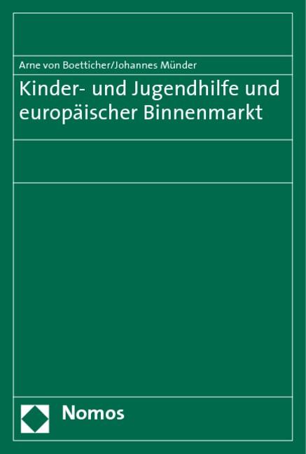 Abbildung von Boetticher / Münder | Kinder- und Jugendhilfe und europäischer Binnenmarkt | 2009