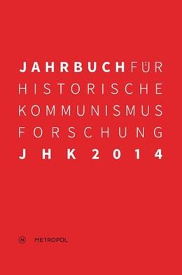 Abbildung von Mählert / Baberowski | Jahrbuch für Historische Kommunismusforschung 2014 | 1. Auflage | 2014 | beck-shop.de