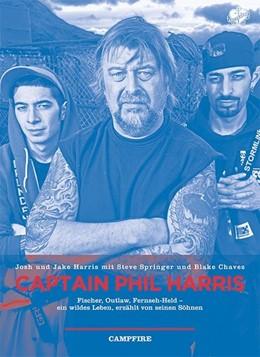Abbildung von Harris / Springer | Captain Phil Harris | 1. Auflage | 2014 | beck-shop.de