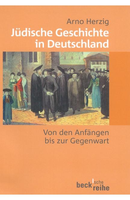 Cover: Arno Herzig, Jüdische Geschichte in Deutschland