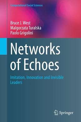 Abbildung von West / Turalska / Grigolini | Networks of Echoes | 2014 | Imitation, Innovation and Invi...