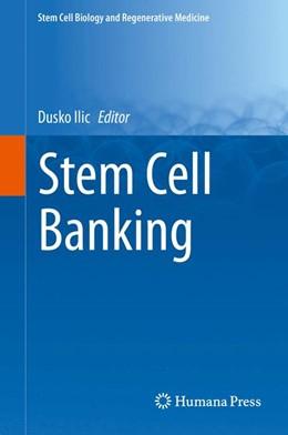 Abbildung von Ilic   Stem Cell Banking   1. Auflage   2014   beck-shop.de