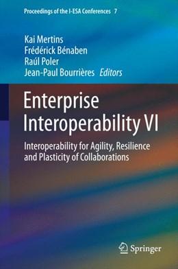 Abbildung von Mertins / Bénaben / Poler / Bourrières | Enterprise Interoperability VI | 2014 | Interoperability for Agility, ... | 7