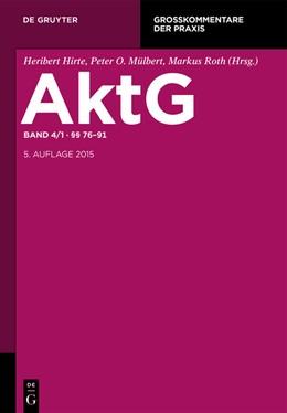 Abbildung von Hirte / Mülbert / Roth (Hrsg.) | Aktiengesetz: AktG, Band 4/1: §§ 76-91 | 5. neu bearbeitete Auflage | 2015