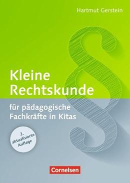 Abbildung von Gerstein | Kleine Rechtskunde für pädagogische Fachkräfte in Kitas (2., aktualisierte Auflage) | | Buch