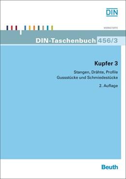 Abbildung von DIN e.V. (Hrsg.) | Kupfer 3 | 2. Auflage | 2015 | 456/3 | beck-shop.de
