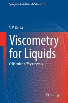 Abbildung von Gupta | Viscometry for Liquids | 1. Auflage | 2014 | 194 | beck-shop.de