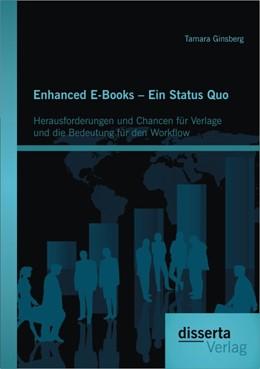 Abbildung von Ginsberg | Enhanced E-Books – Ein Status Quo: Herausforderungen und Chancen für Verlage und die Bedeutung für den Workflow | 2014