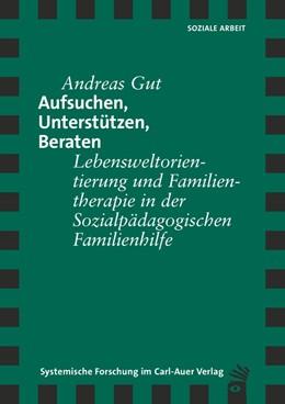 Abbildung von Gut | Aufsuchen, Unterstützen, Beraten | 1. Auflage | 2014 | beck-shop.de