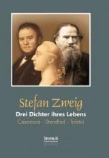 Drei Dichter ihres Lebens: Casanova - Stendhal - Tolstoi | Zweig, 2018 | Buch (Cover)