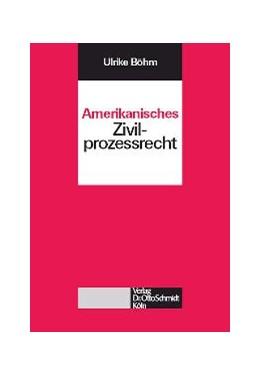Abbildung von Böhm | Amerikanisches Zivilprozessrecht | 2005 | 11