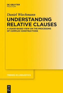 Abbildung von Wiechmann | Understanding Relative Clauses | 2014 | A Usage-Based View on the Proc... | 268