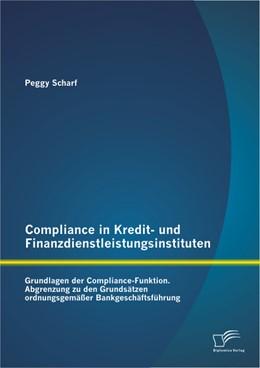 Abbildung von Scharf | Compliance in Kredit- und Finanzdienstleistungsinstituten | 2014 | Grundlagen der Compliance-Funk...