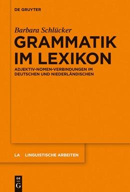 Abbildung von Schlücker   Grammatik im Lexikon   2014   Adjektiv-Nomen-Verbindungen im...   553