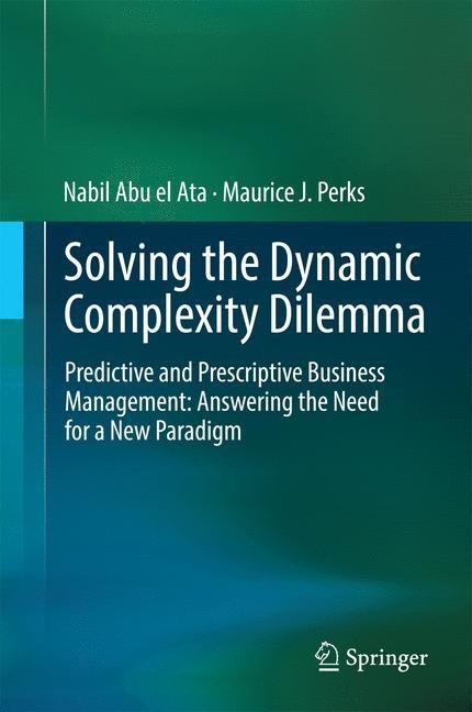 Abbildung von Abu el Ata / Perks | Solving the Dynamic Complexity Dilemma | 2014
